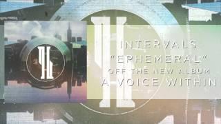 INTERVALS // EPHEMERAL