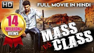Mass V/s Class (Abbai Class Ammayi Mass) | 2018 New Released Hindi Dubbed Movie | South Movie