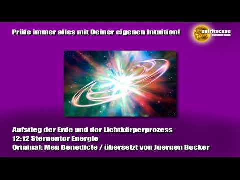 12:12 Sternentor Energie - Aufstieg der Erde und der Lichtkörperprozess