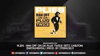 Plies - Ran Off On Da Plug Twice (Ritz Carlton) [Instrumental] (Prod. By DTSpacely)