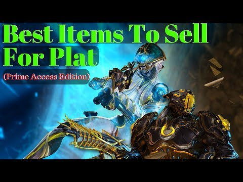 Warframe Plat Series | Best Items to Sell in Trade Chat | Prime Access Edition