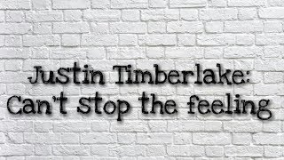 Justin Timberlake - Can`t Stop The Feeling
