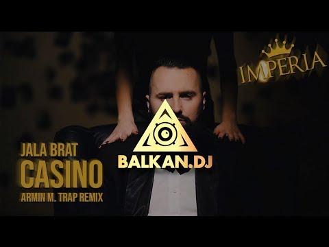 Jala Brat - Casino (Armin M. Trap Remix)