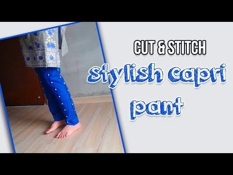 Cutting and stitching of stylish capri pant