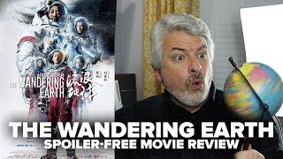 The Wandering Earth (2019) Movie Review (No Spoilers) - Movies & Munchies