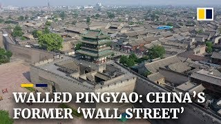 Pingyao, once China's 'Wall Street', is an ancient walled city popular with tourists