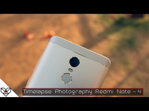 Timelapse Photography Redmi Note 4 | Camera Review | Timelapse | 720p (INDIA)