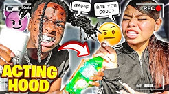 """Acting """"HOOD"""" To See How My GIRLFRIEND Reacts...**HILARIOUS**"""