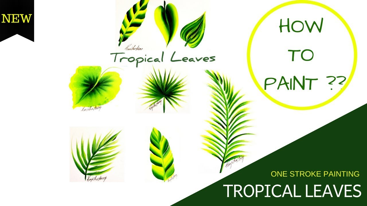 How To Paint Tropical Leaves In Acrylic One Stroke Painting Leaves Different Brushes Diy Youtube Watercolor painting for beginners (easy) simply draw tropical leave ,water colour ideas,painting tropical leaves how to paint tropical plants ,without. how to paint tropical leaves in acrylic one stroke painting leaves different brushes diy