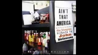 Authority Song - The Bluegrass Tribute to John Mellencamp - Pickin
