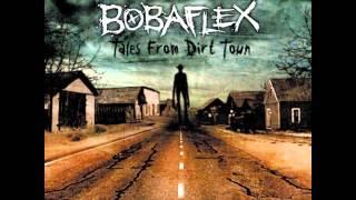 Bobaflex - I Still Believe