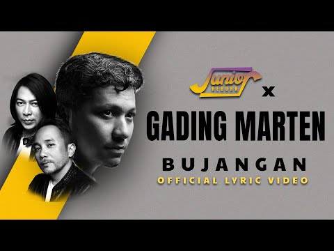 JUNIOR REBORN X GADING MARTEN - BUJANGAN (Official Lyric Video)