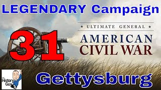 GETTYSBURG DAY ONE - Ultimate General Civil War - Union Legendary Campaign - 31
