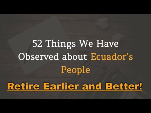 52 Things about Ecuador's People and Culture