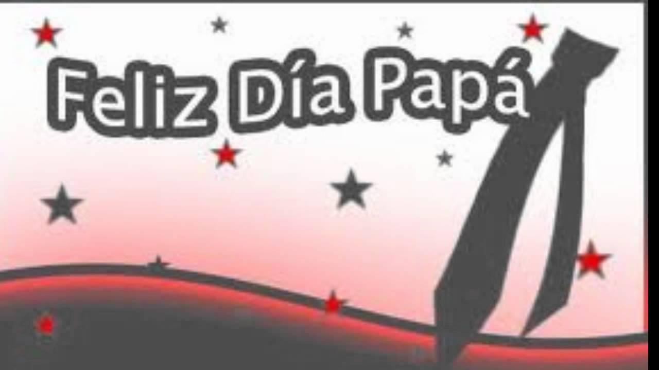 FELIZ DIA DEL PADRE AMIGO MARCO ANTONIO !!!!!!!!!! - YouTube