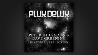 Peter Hulsmans and Dave Greening - Shattered Reflection