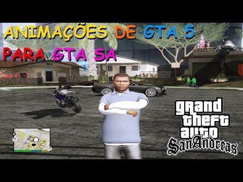 DOWNLOAD NOVAS ANIMAÇÕES GTA V PARA GTA SA By Juan99Cuervo FULL HD 1080p