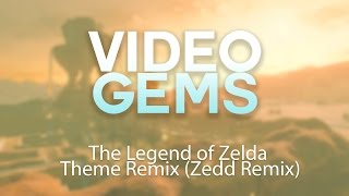 The Legend of Zelda Theme Remix (Zedd Remix)
