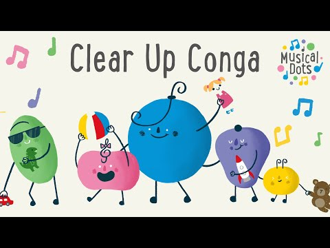 Clear Up Conga | Pop Songs for Kids | Magic Tidy Up Song | Nursery Rhyme Alternative | Musical Dots