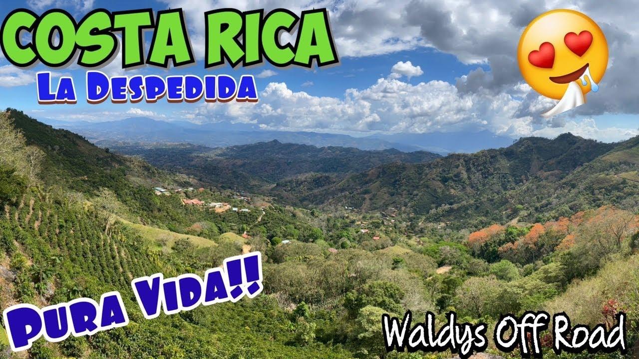 Costa Rica- La Despedida despues de 10 dias  by Waldys Off Road