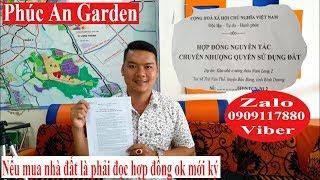 NTN   Phúc An Garden Mua Nhà Đất Bằng Hợp Đồng Thì Phải Đọc Nếu Ok Hết Mới Ký.