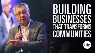 Datuk Dr Edward Ong | Building Businesses That Transforms Communities