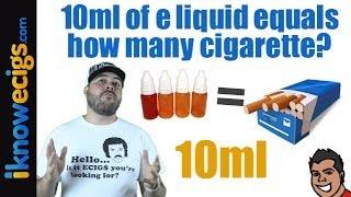 Q & A:  10ml of E liquid equal how many cigarettes?