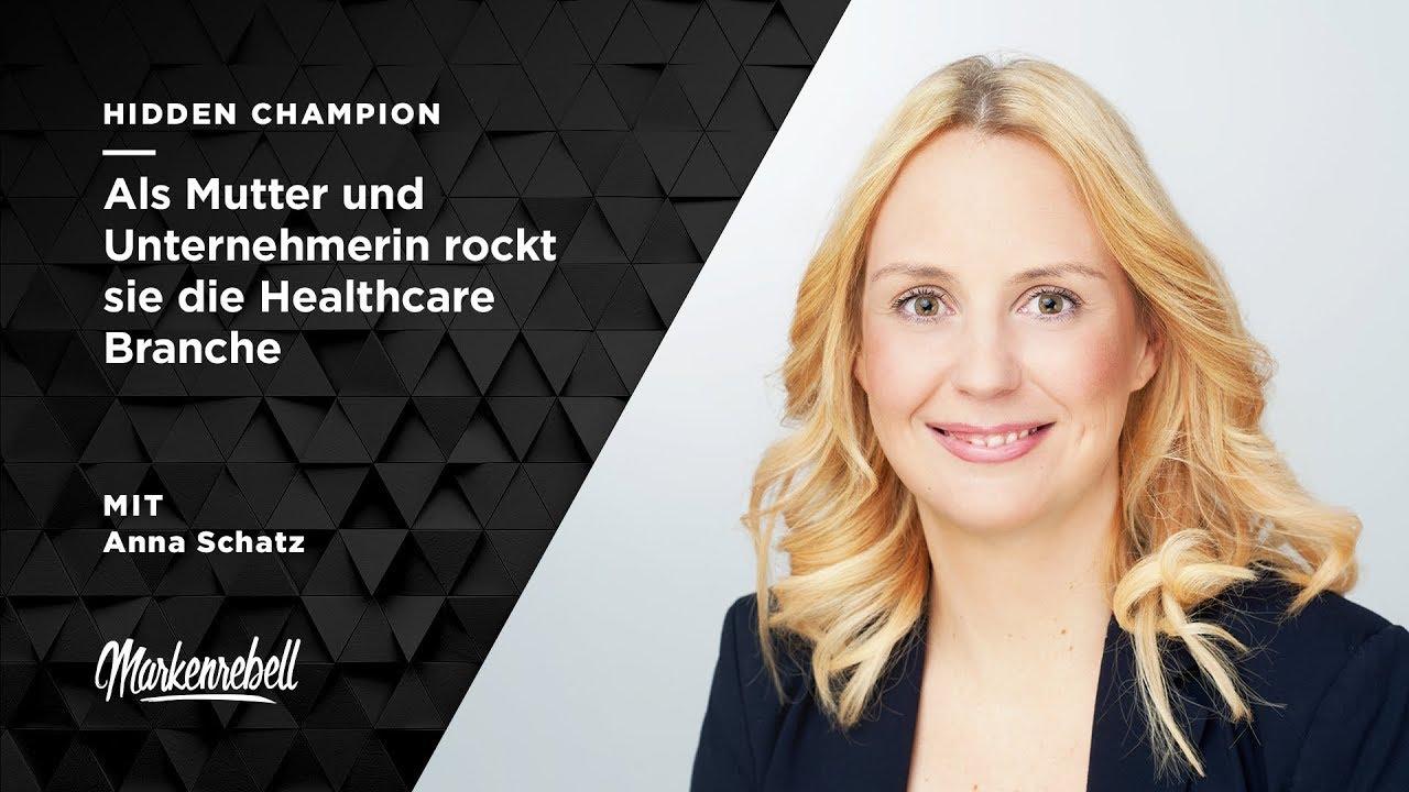 ANNA SCHATZ   Als Mutter und Unternehmerin rockt sie die Healthcare Branche