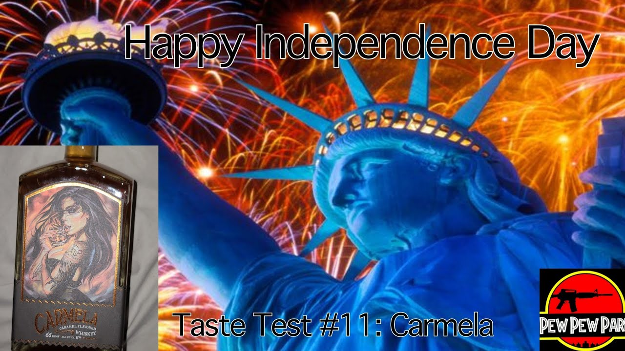 Happy Independence Day - Taste Test #11: Carmela, caramel flavored whiskey