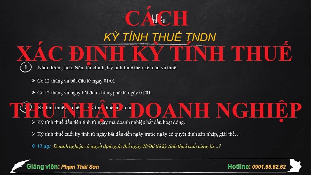 [ Thuế TNDN] Kỳ tính thuế thu nhập doanh nghiệp