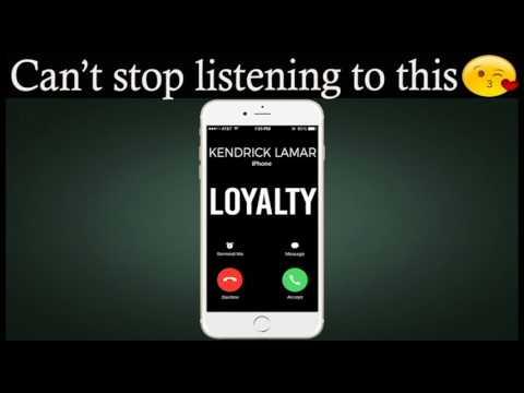 Loyalty Ringtone - Kendrick Lamar Ft. Rihanna