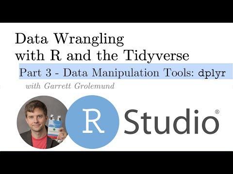 Data Manipulation Tools: Dplyr -- Pt 3 Intro To The Grammar Of Data Manipulation With R