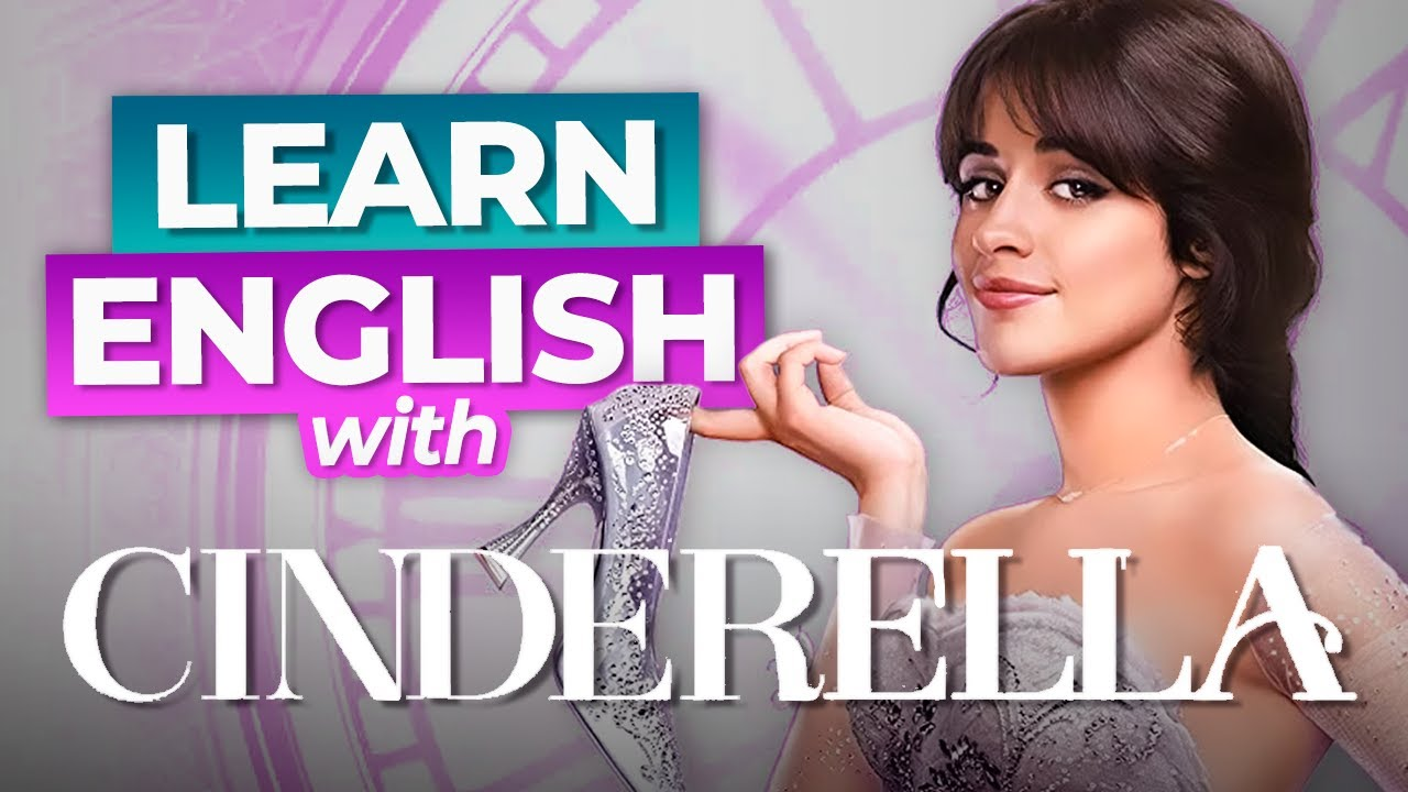 Download Learn English With Cinderella   Camila Cabello