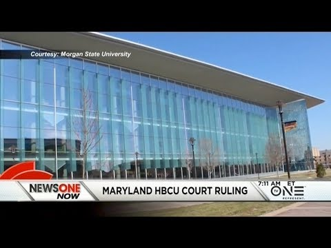 Federal Judge Rules Maryland Failed To Provide A Remedy To Diversify Academic Programs At HBCUs