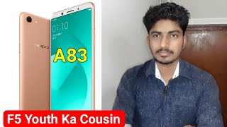 [ Hindi-हिन्दी ] OPPO A83 Launched Price,Specification Review | F5 Ka Chota Bhai..!!