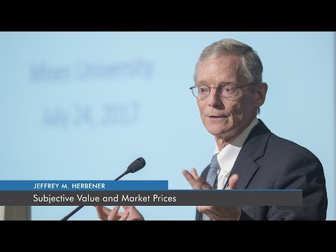 Subjective Value and Market Prices | Jeffrey M. Herbener