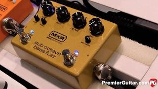 NAMM '17 - MXR Sub Octave Bass Fuzz Demo