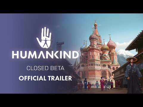HUMANKIND™ - Official Closed Beta Trailer