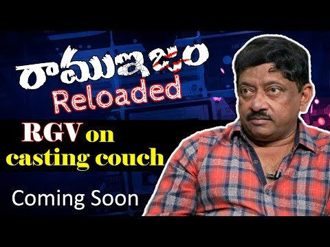 Ram Gopal Varma Opens Up On Casting Couch  Ramuism Reloaded  RGV's Exclusive