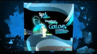 "Davidson Ospina ""Got Love"" (Main Mix) Soul Fuel Records"