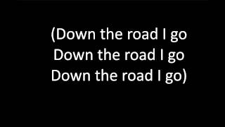C2C - Down the road (paroles / lyrics)