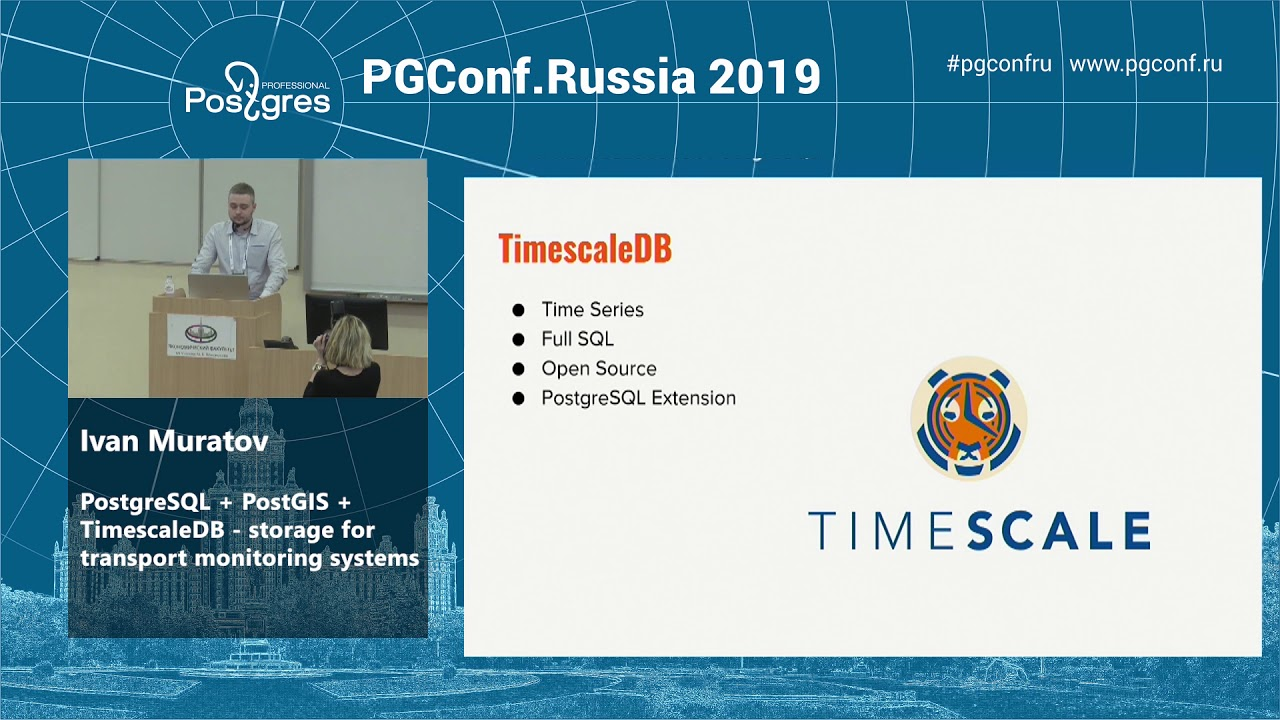 Ivan Muratov PostgreSQL + PostGIS + TimescaleDB storage for transport  monitoring systems