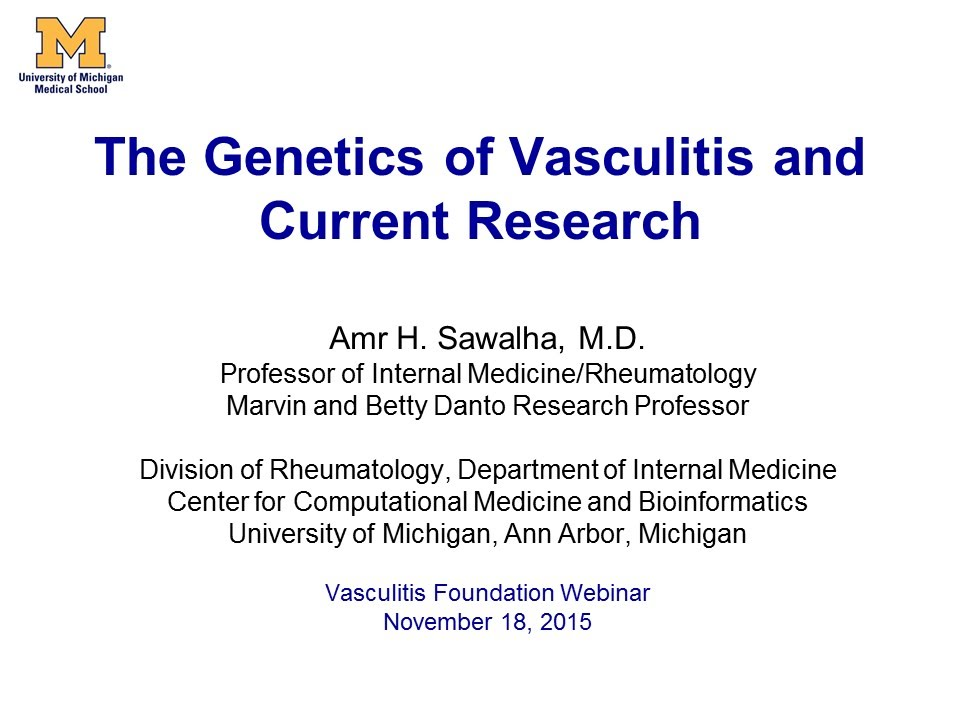VF Road Map to Welllness: The Genetics of Vasculitis and Current Research
