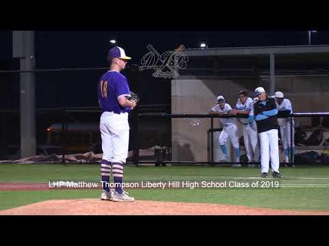 LHP Matthew Thompson Liberty Hill High School Class of 2019