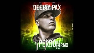 AFRO 2015 - EL PERDON - NICKY JAM - Dj Pax Remix