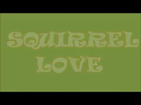 squirrel love video origanal music from free music yuotub if anyone knows who composed i