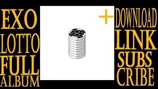 EXO - LOTTO (Korean Ver.) + (DOWNLOAD LINK FULL ALBUM)