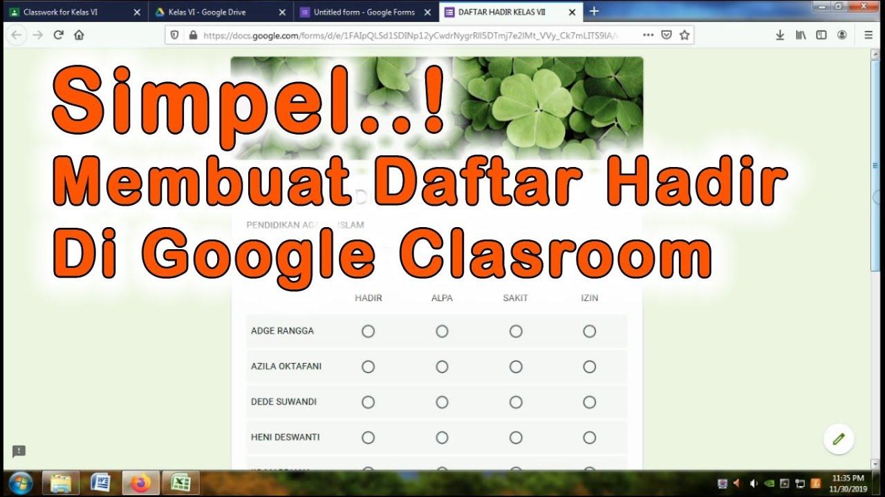 membuat daftar hadir siswa dengan google classroom