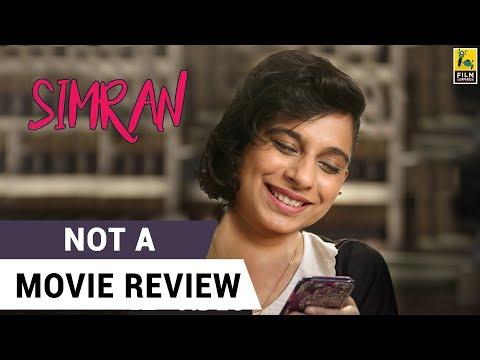 Simran | Not A Movie Review | Sucharita Tyagi