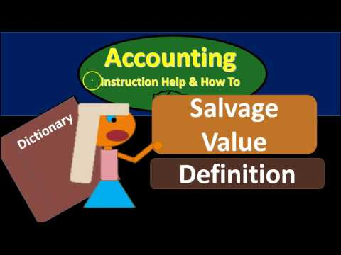 Salvage Value Definition - What is Salvage Value?
